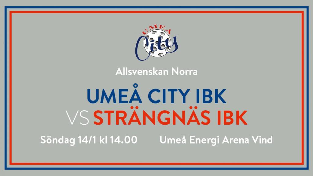Umeå City IBK vs Strängnäs IBK