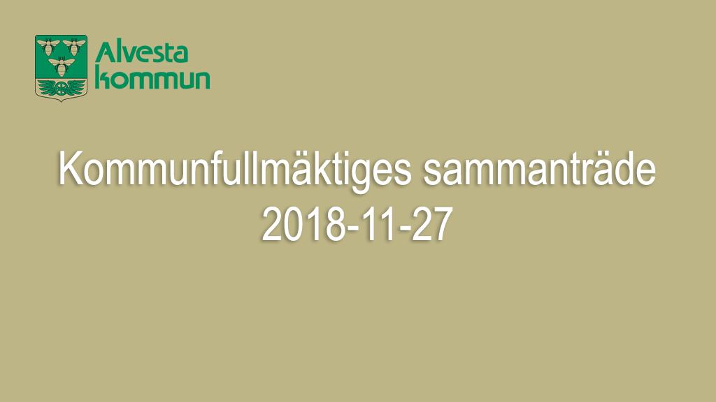 Kommunfullmäktiges sammanträde 2018-11-27