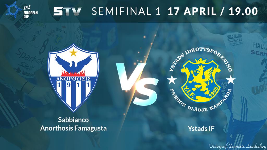 EHF European Cup Men semifinal - Sabbianco Anorthosis Famagusta vs Ystads IF