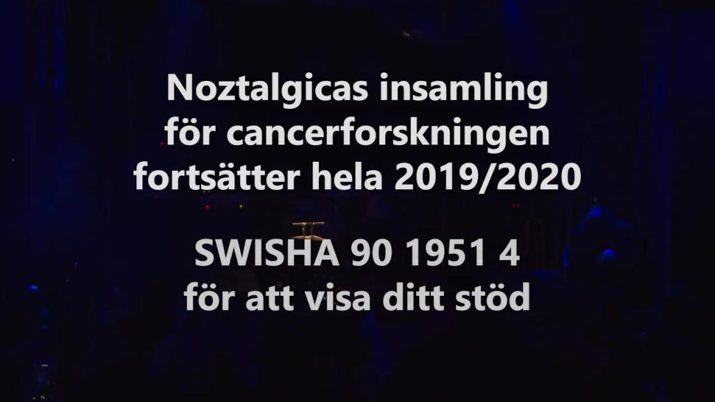 Noztalgica Kill the Cancer Galan 27/9-2019 20 min versionen