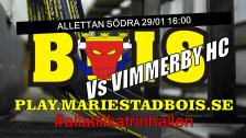 Mariestad BoIS - Vimmerby HC / Söndag 29/01 16:00