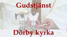 Skärtorsdagsmässa från Dörby kyrka 18:00