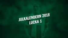 Julkalendern 2018 - Lucka 1