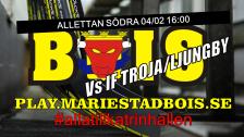 Mariestad BoIS - IF Troja/Ljungby / Lördag 04/02 16:00